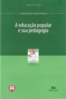 A educacao popular e sua pedagogia
