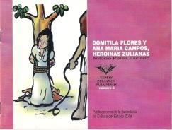 Domitila Flores y Ana María Campos