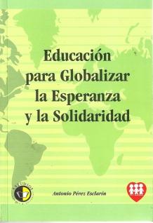 Educación para Globalizar la Esperanza y la Solidaridad