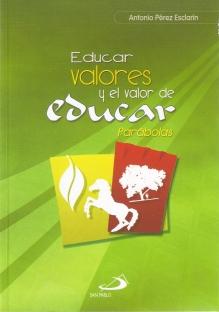 Educar valores y el valor de educar - Colombia