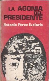 La agonía del presidente