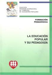 La Educación Popular y su Pedagogía
