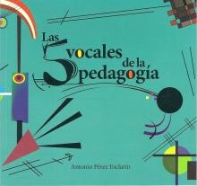 Las 5 vocales de la pedagogía