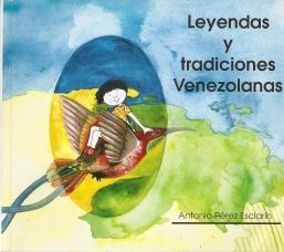 Leyendas y Tradiciones Venezolanas