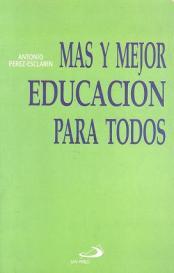 Más y mejor educación para todos