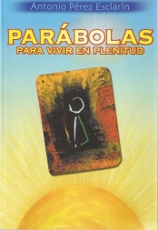 Parábolas para vivir en plenitud