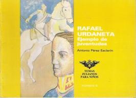 Rafael Urdaneta, ejemplo de Juventudes