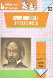Simón Rodríguez un verdadero maestro